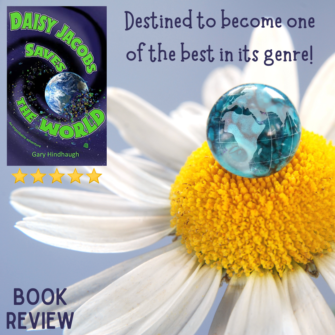 Book Review of Daisy Jacobs Saves the World