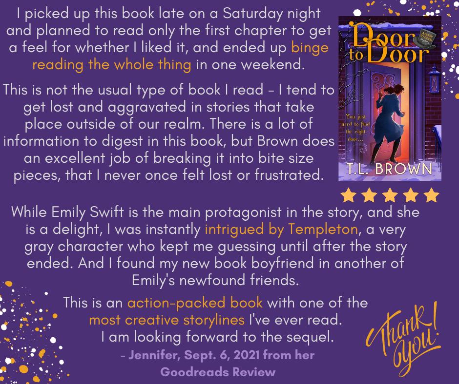 Jennifer's review of TL Brown's Door to Door
